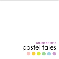 DoubleEleven2-pastel tales-